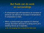 but fluids can do work on surroundings