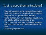 is air a good thermal insulator