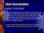 short term activities45