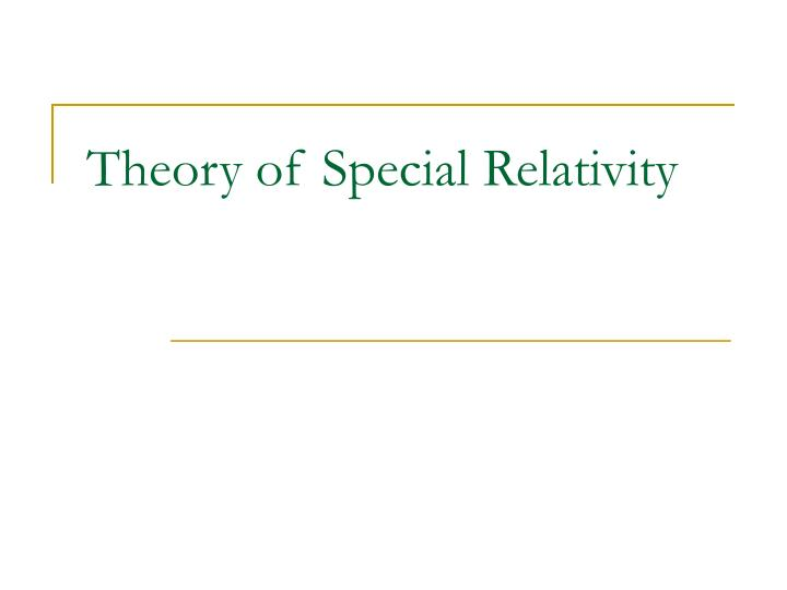 theory of special relativity n.