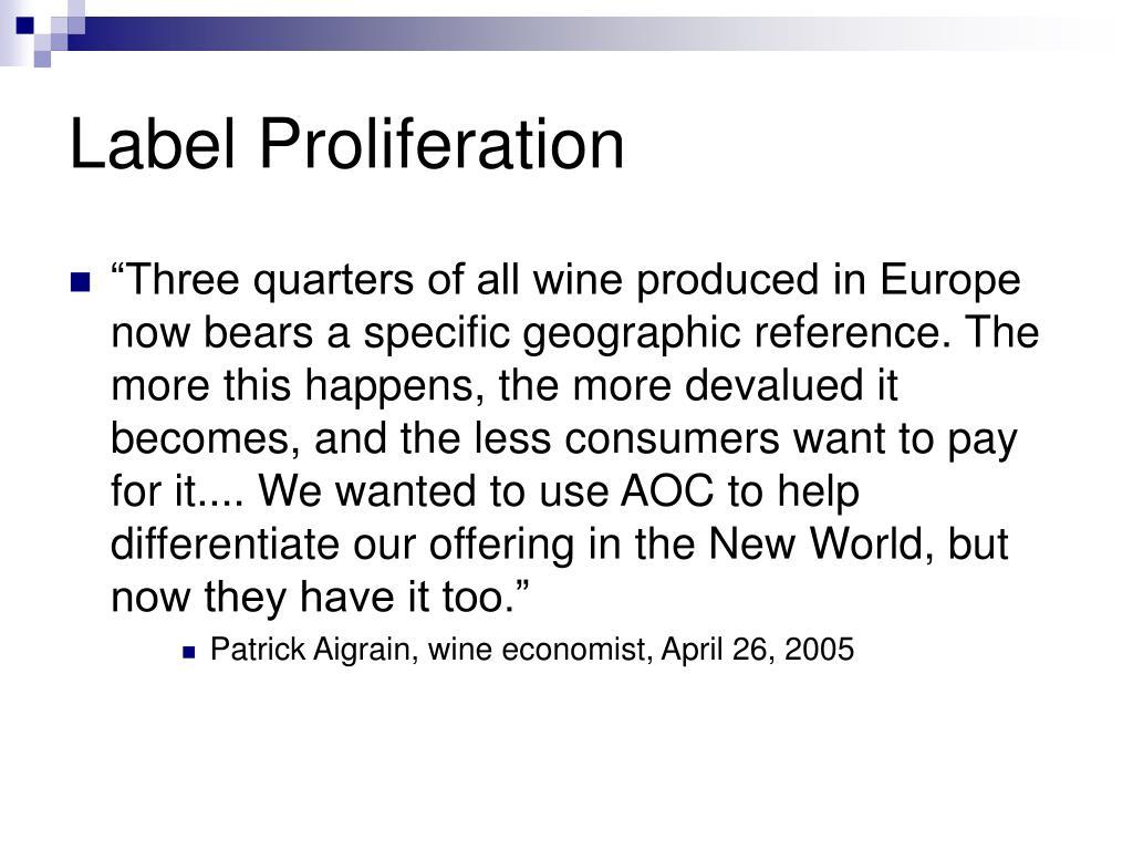 Label Proliferation