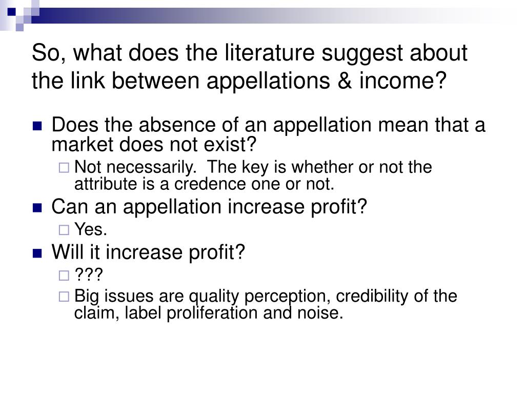 So, what does the literature suggest about the link between appellations & income?