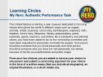 learning circles my hero authentic performance task