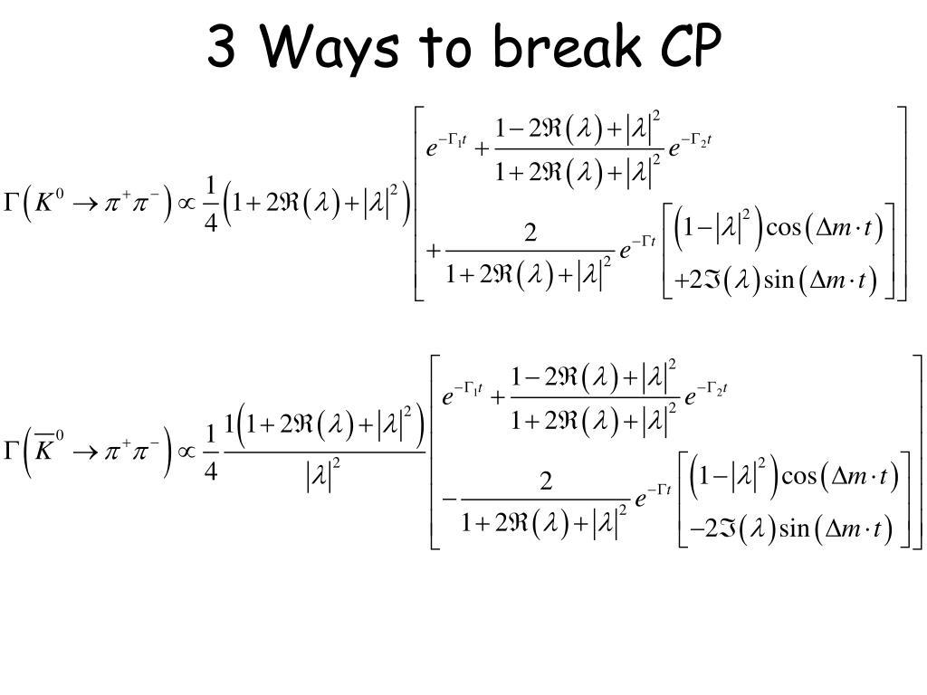 3 Ways to break CP