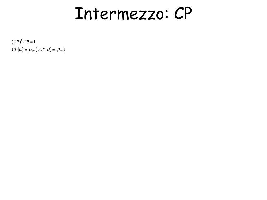 Intermezzo: CP