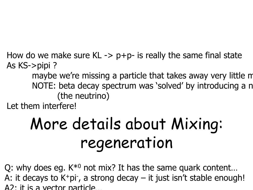 More details about Mixing: regeneration