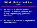 ideal medical conditions n 408