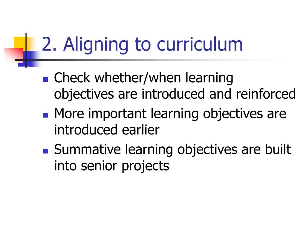 2. Aligning to curriculum