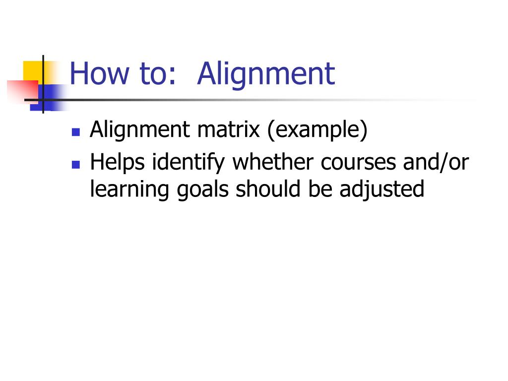How to:  Alignment