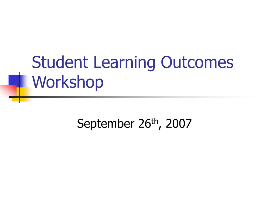 student learning outcomes workshop l.