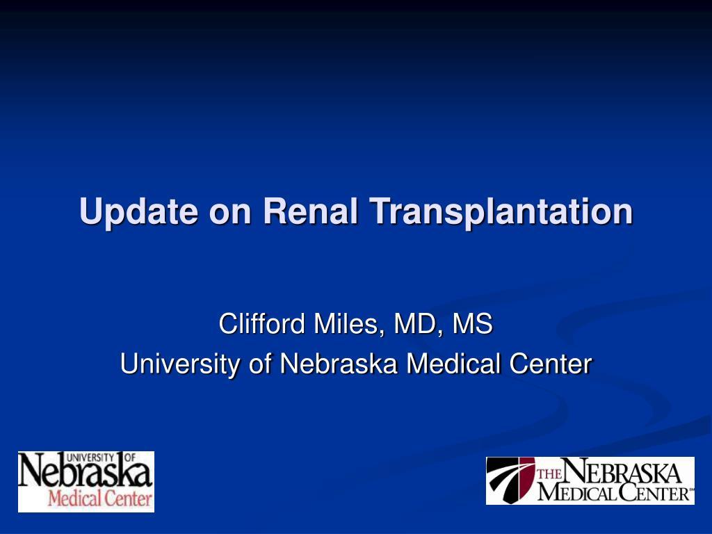 Update on Renal Transplantation