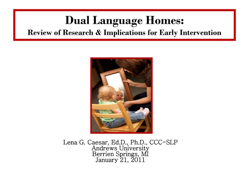 Dual Language Homes: