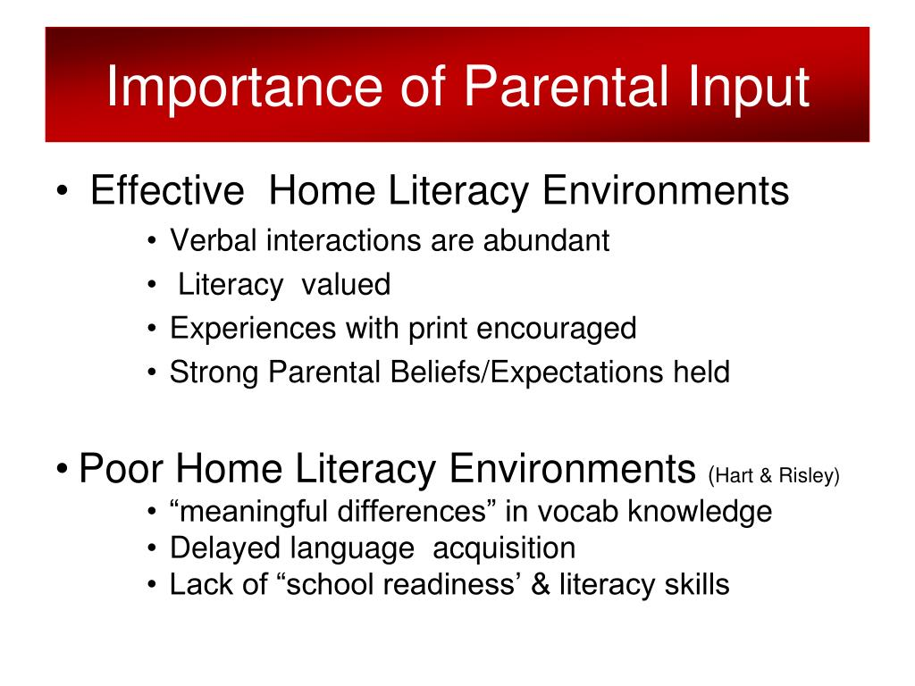 Importance of Parental Input