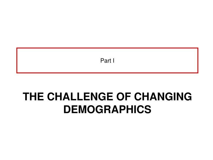 The challenge of changing demographics