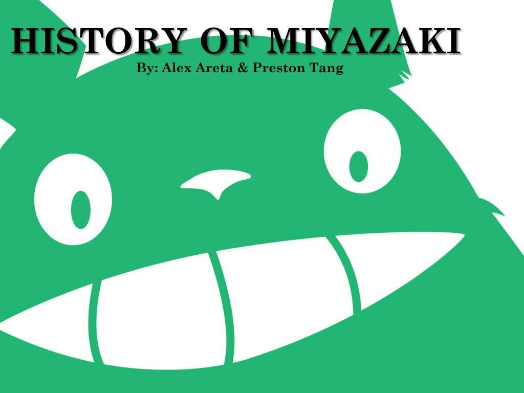 history of miyazaki l.