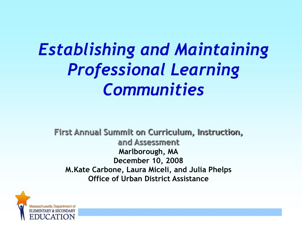establishing and maintaining professional learning communities l.