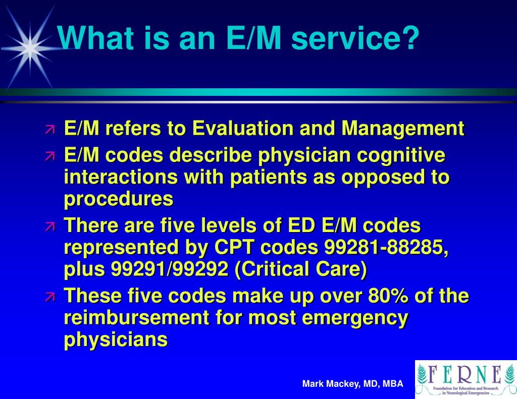 What is an E/M service?