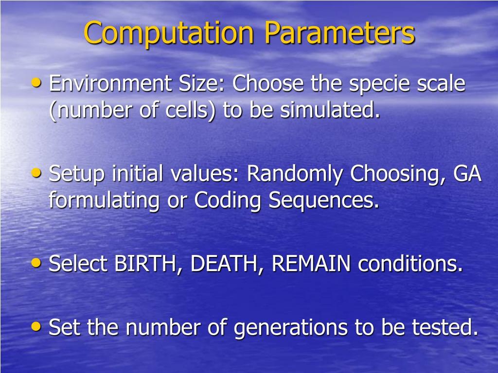 Computation Parameters