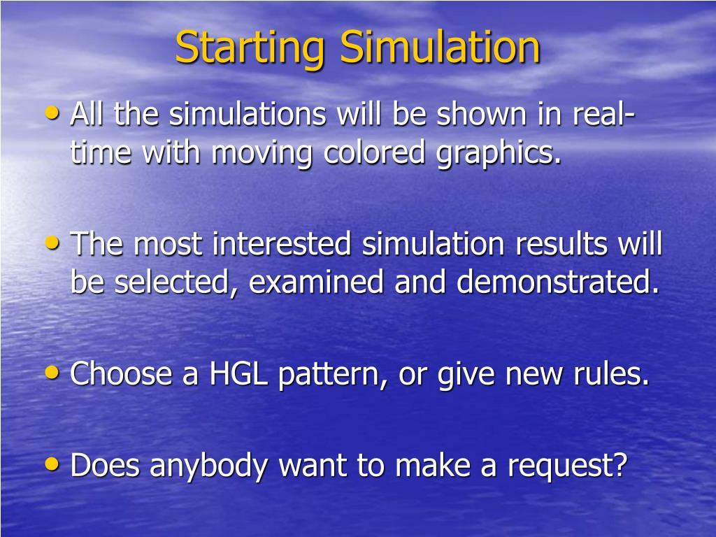 Starting Simulation