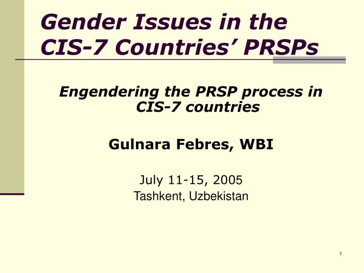 gender issues in the cis 7 countries prsps n.