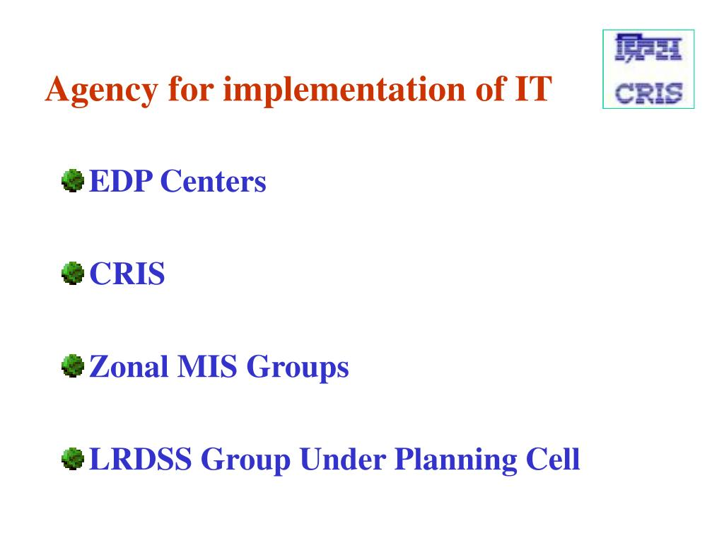 Agency for implementation of IT