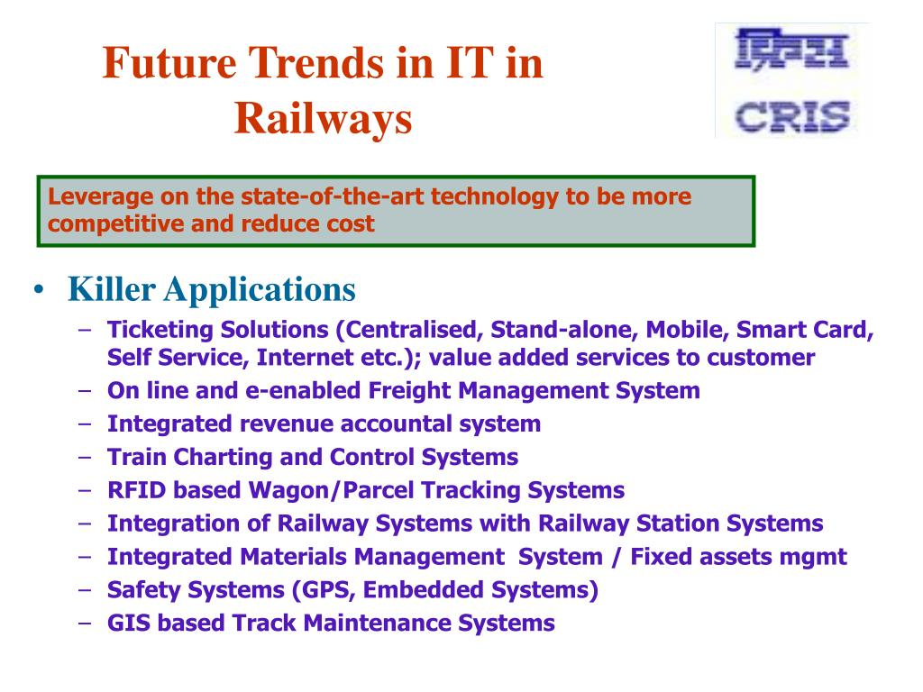 Future Trends in IT in Railways