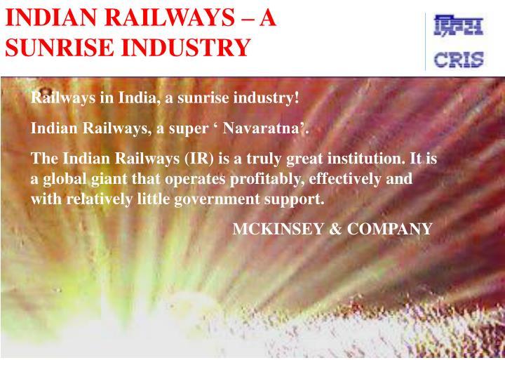 Indian railways a sunrise industry