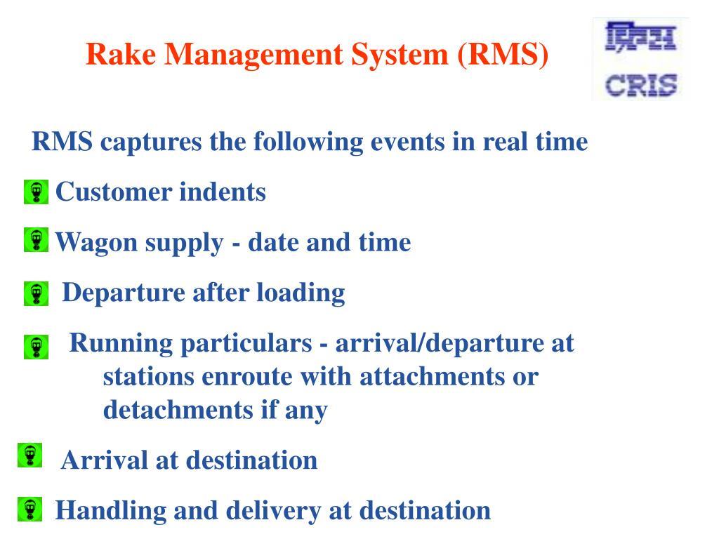 Rake Management System (RMS)