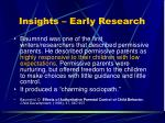 insights early research