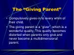 the giving parent