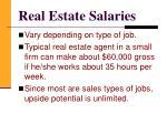 real estate salaries