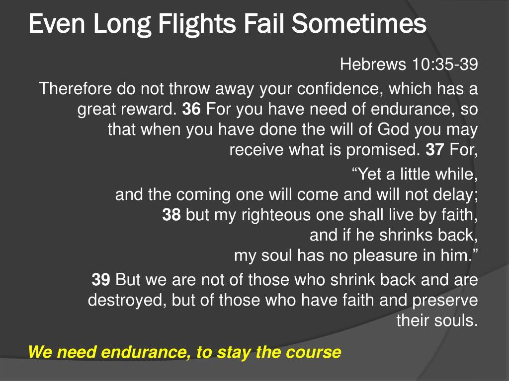 Even Long Flights Fail Sometimes