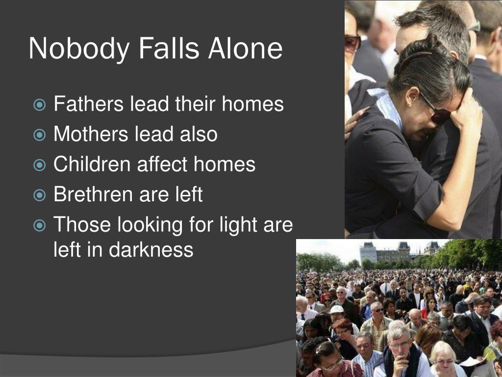Nobody Falls Alone
