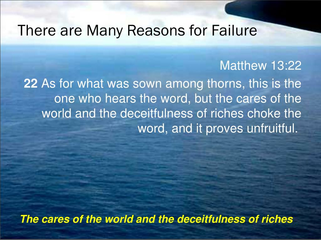 There are Many Reasons for Failure