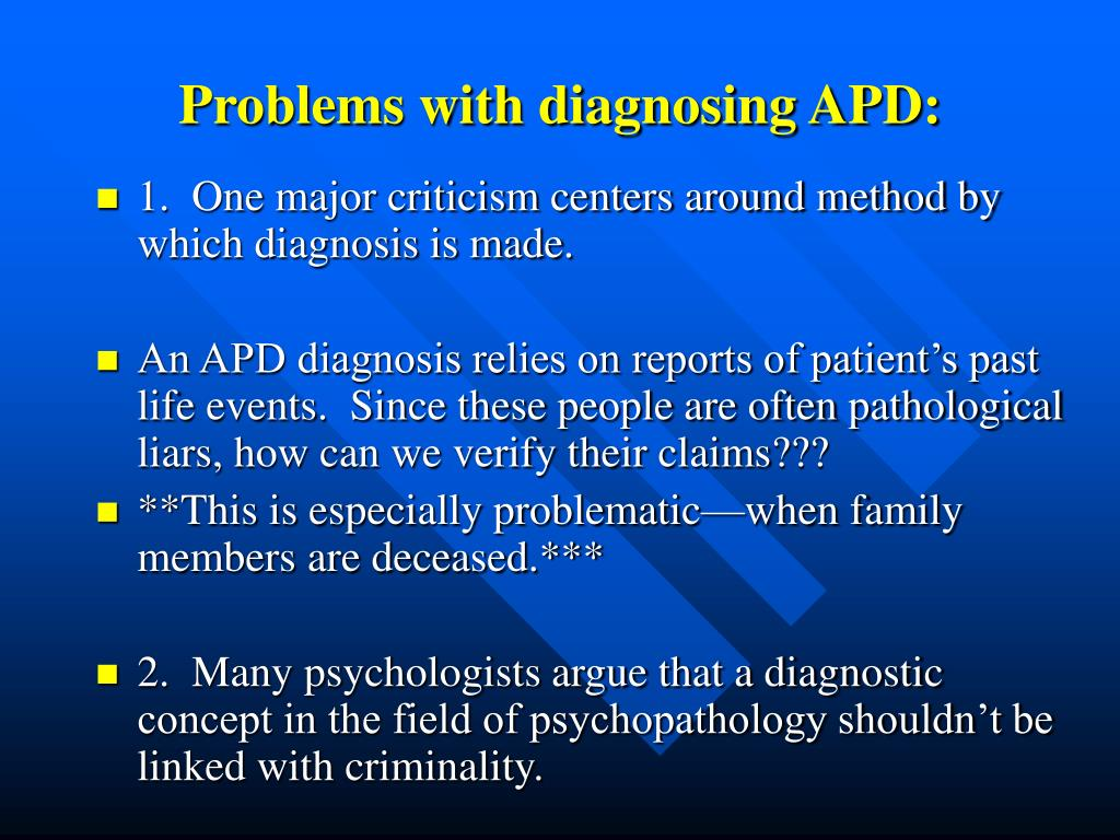 Problems with diagnosing APD: