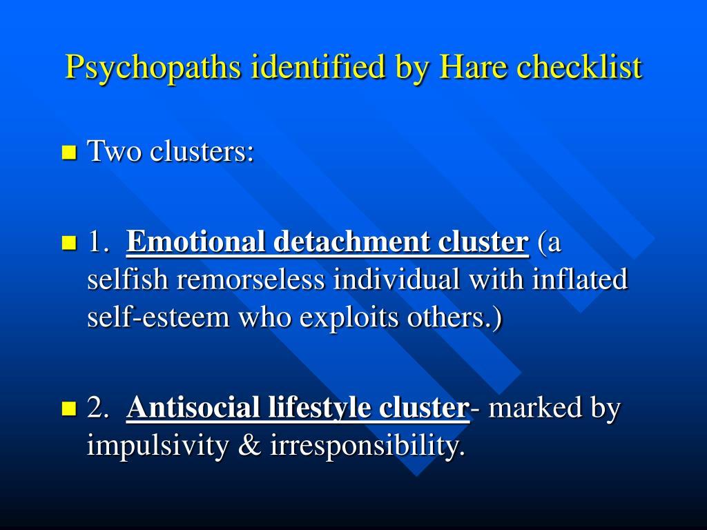Psychopaths identified by Hare checklist