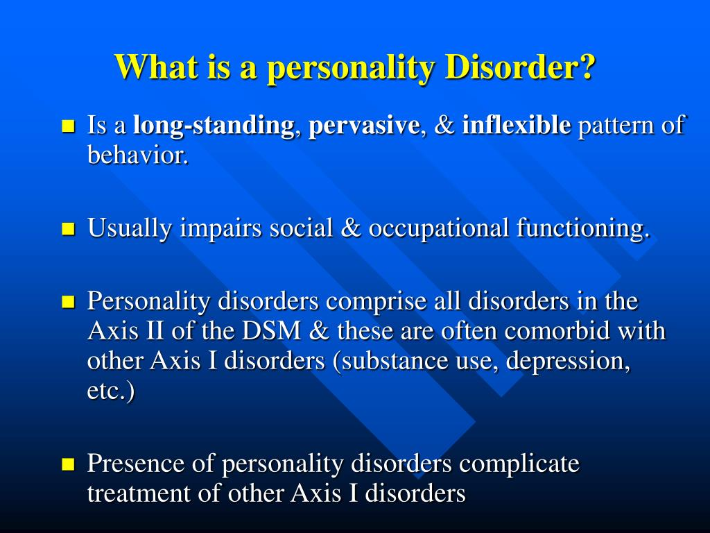 What is a personality Disorder?
