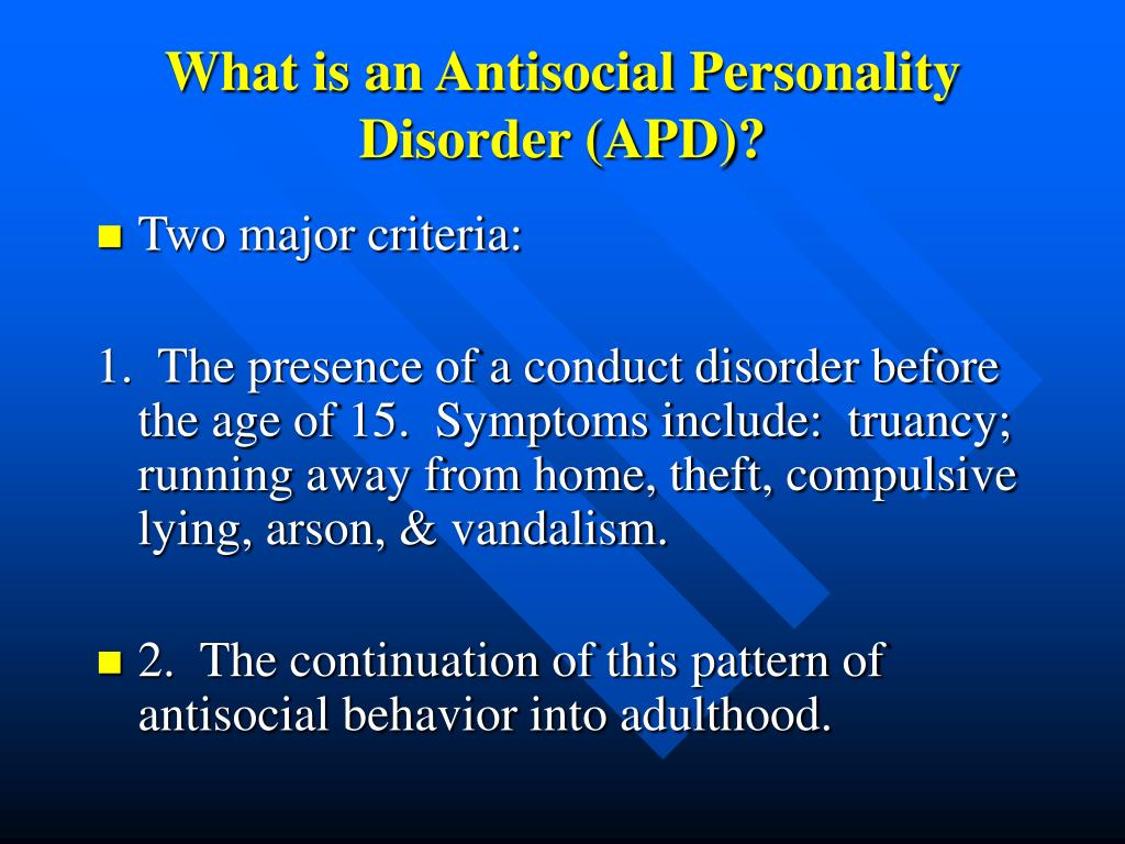 What is an Antisocial Personality Disorder (APD)?