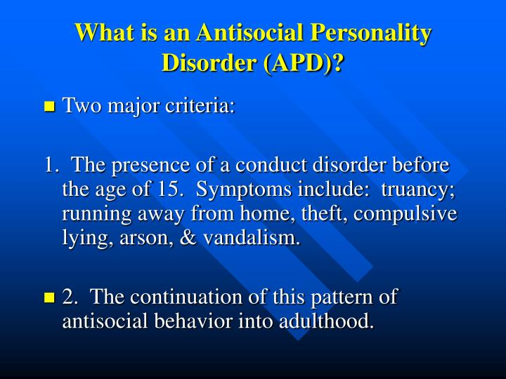 What is an antisocial personality disorder apd