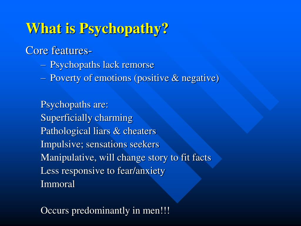 What is Psychopathy?