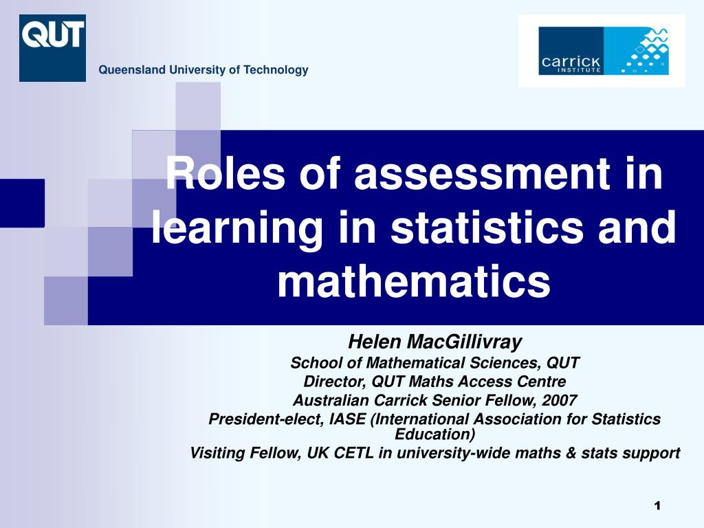 roles of assessment in learning in statistics and mathematics l.