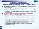 statistical data analysis 1 science maths surveying educ approx 500 pa