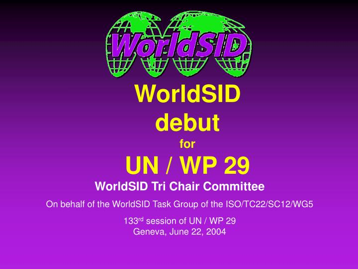 Worldsid debut for un wp 29