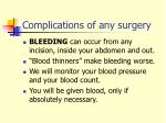 complications of any surgery