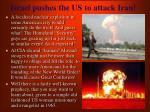 israel pushes the us to attack iran11