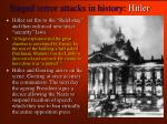 staged terror attacks in history hitler