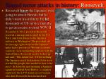 staged terror attacks in history roosevelt