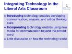 integrating technology in the liberal arts classroom