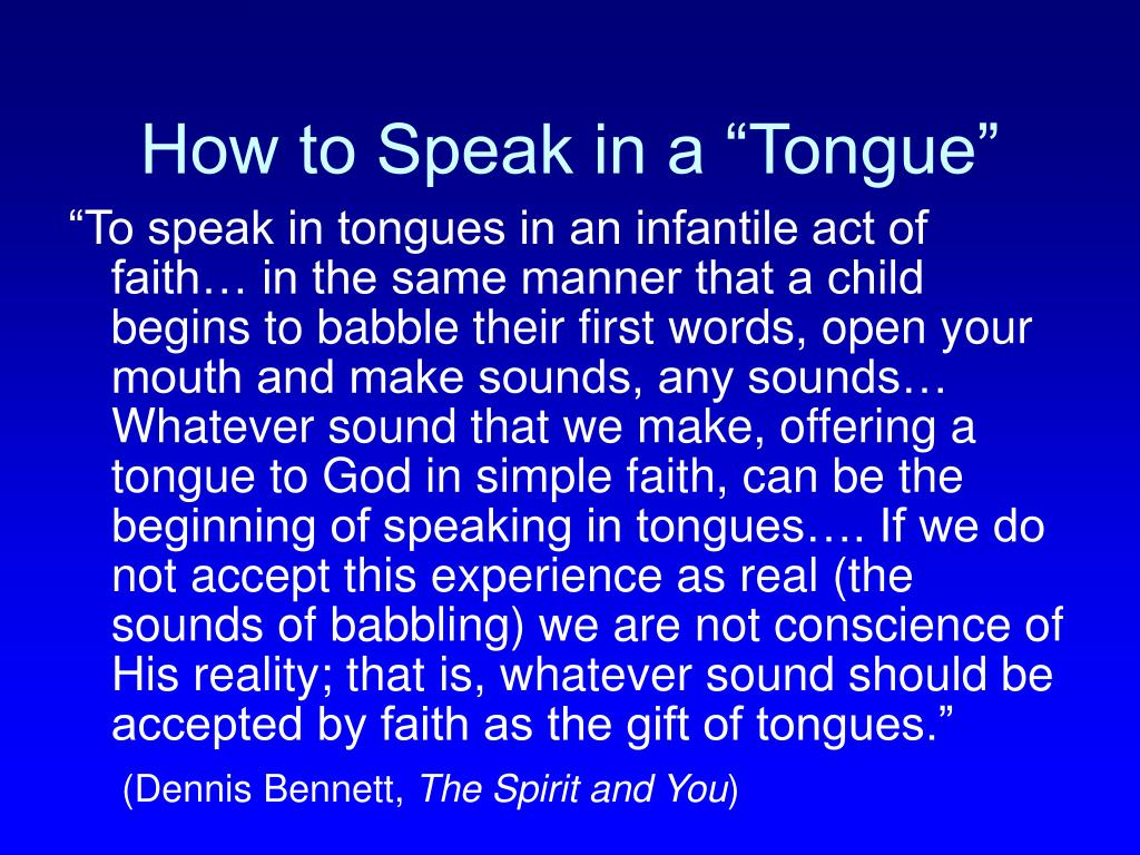 "How to Speak in a ""Tongue"""