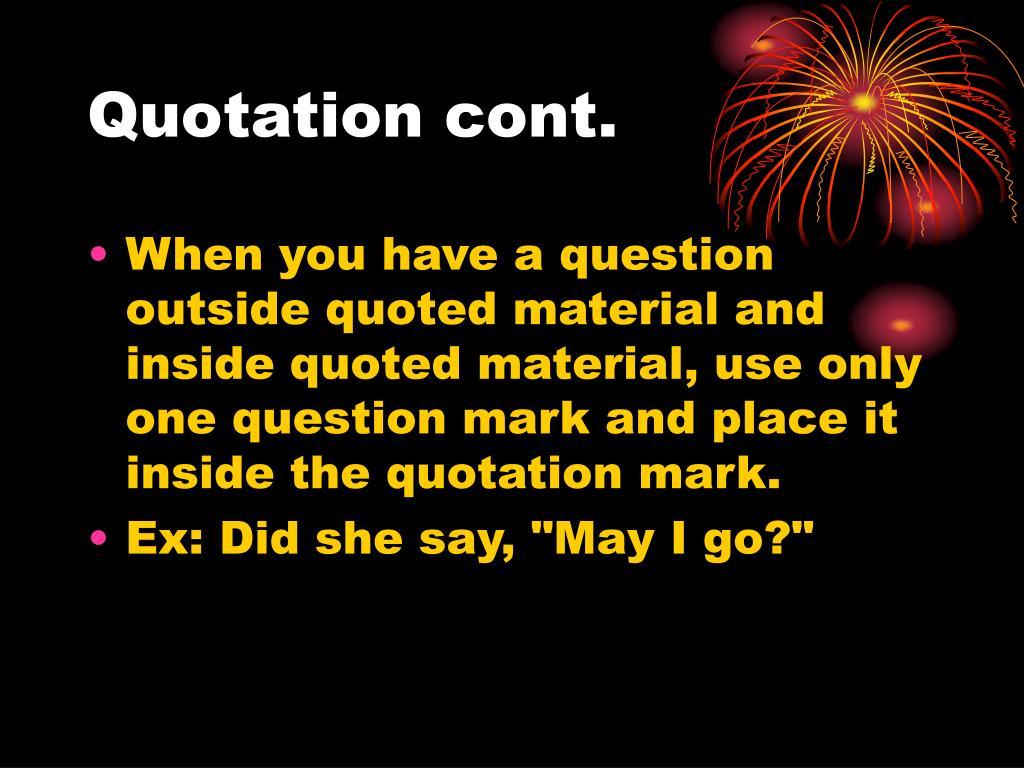 Quotation cont.